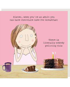 SISTER Card - Chocolate Cake