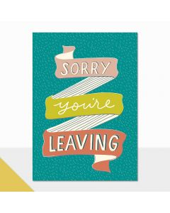 GOODBYE Card - Sorry You're Leaving (Banner)