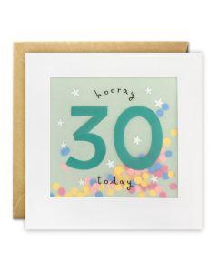 AGE 30 card - 'Hooray 30 today', confetti