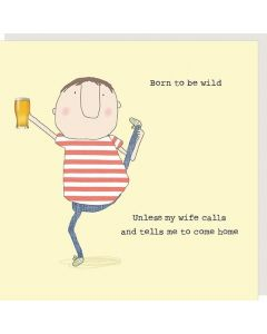 Born to be wild......