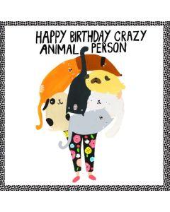 Birthday Card - Crazy Animal Person