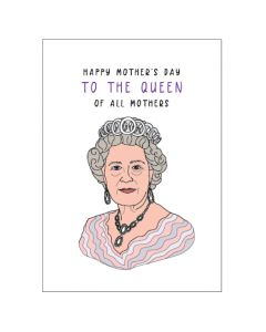 Mother's Day Card - Queen