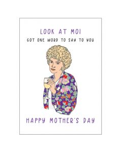 Mother's Day Card - Look at Moi (Kath)