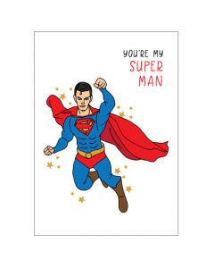 Greeting Card - You're My Superman