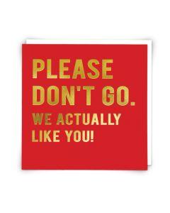 GOODBYE Card - Please Don't Go