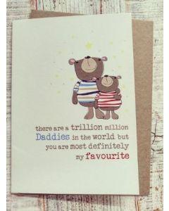 Daddy - Trillion million daddies.....favourite