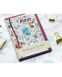 Dear MUM from you to me - Journal of a Lifetime