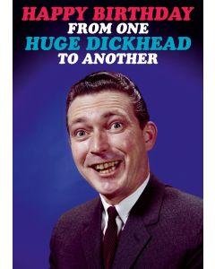 Birthday Card - Huge Dickhead