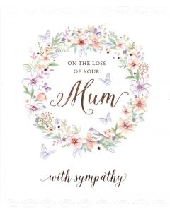 SYMPATHY Card - Loss of Your Mum