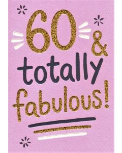 AGE 60 Card - Totally Fabulous