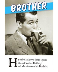 BROTHER Birthday Card - Two Times a Year