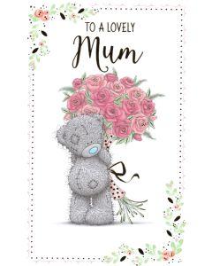 MUM Card - Teddy & Flowers