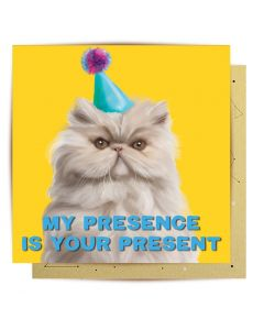 Greeting Card - My Presence is Your Present