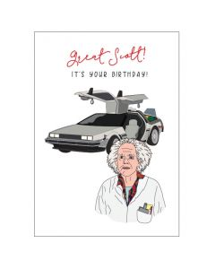 'Great Scott! It's your birthday' Back to the Future Card