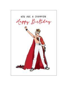 'You are a champion' Freddie Mercury Card
