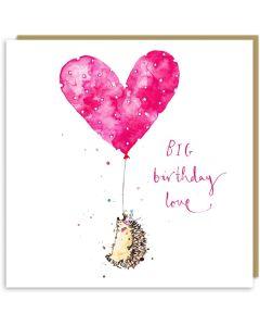 Birthday Card - Big Birthday Love (Hedgehog)