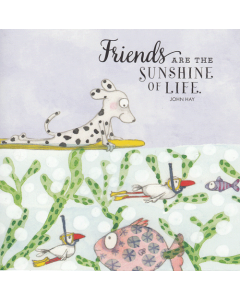 Greeting Card -  'Friends are the Sunshine of Life'