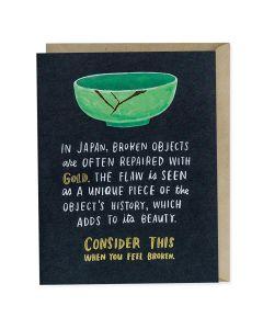 Greeting card - 'In Japan, broken objects...'