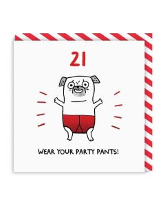 AGE 21 Card - Party Pants