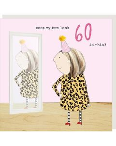 AGE 60 Card - Bum Look 60 in This?