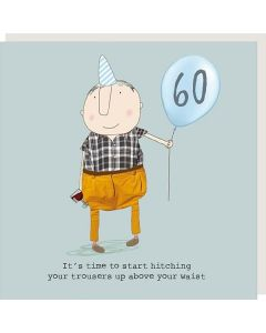 AGE 60 Card - Hitching Trousers