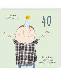 AGE 40 Card - Still Got It