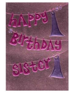 """Happy Birthday Sister"" Greeting Card"