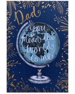 Father's Day - You mean the world, globe