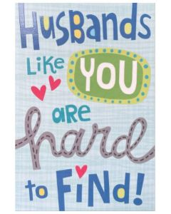 Husband Father's Day - '...hard to find'