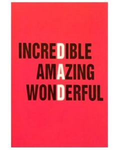 Father's Day Card - Incredible Amazing Wonderful