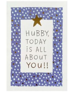 Husband Father's Day - 'Hubby...all about you'