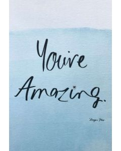You're Amazing - card