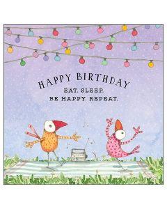 Birthday Card - Eat. Sleep. Be Happy. Repeat.
