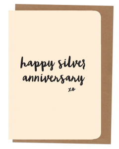 'Happy Silver Anniversary' Card
