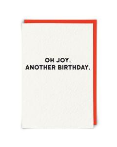 Birthday Card - Oh Joy