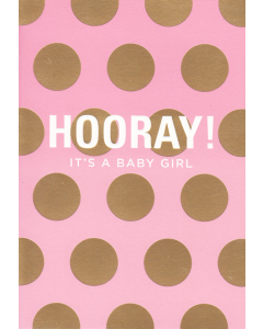 'Hooray! It's a Baby Girl' Card