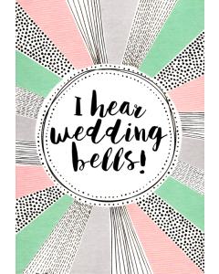 'I Hear Wedding Bells!' Card