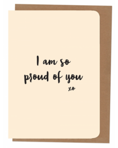 'I am so Proud of You' Card