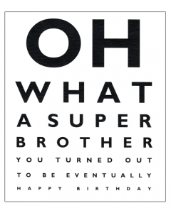 'Oh What A Super Brother' Card