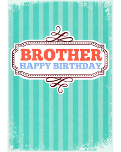 'Happy Birthday Brother' Card