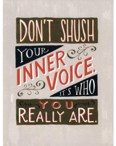 Don't Shush Your Inner Voice Card