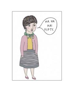 'Ha Ha Ha! Fifty' Card