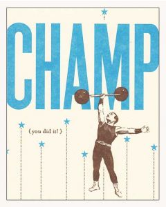 """CHAMP (you did it!)"" Greeting card"