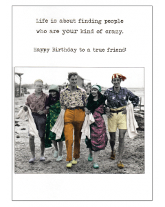Greeting Card - 'Finding People Who Are Your Kind of Crazy'