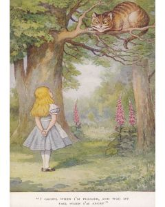 """I growl when I'm pleased, and wag my tail when I'm angry"" Alice in Wonderland Greeting Card"