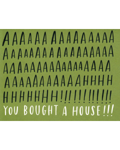 You Bought a House Card