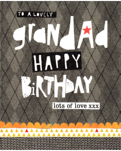 'To a Lovely Grandad Happy Birthday' Card