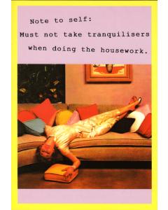 'Must Not Take Tranquillisers When Doing Homework' Card