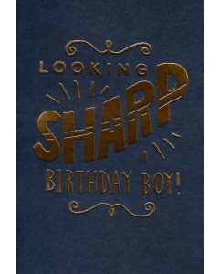 'Looking Sharp Birthday Boy!' Card