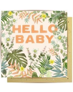 New Baby Card - 'Hello Baby' with Foliage